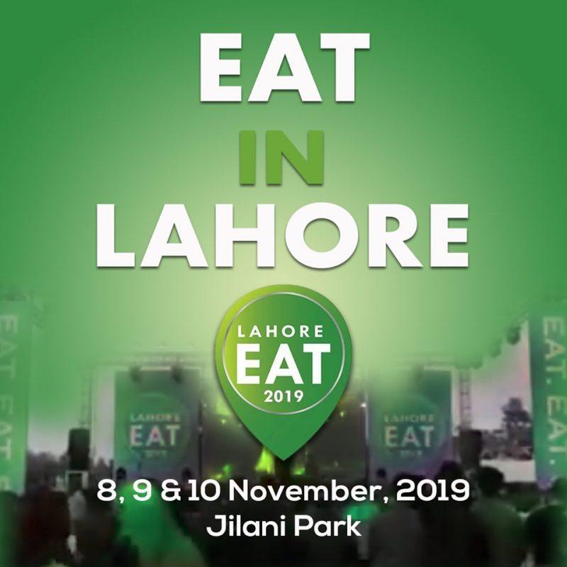 Lahore Eat 2019, Nov 8-10, 2019